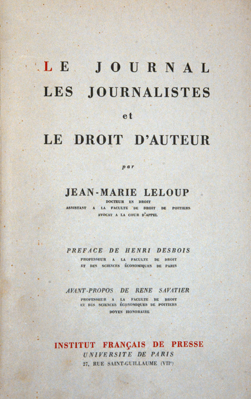 Le journal, les journalistes et le droit d'auteur (The newspaper, the journalists and royalty)
