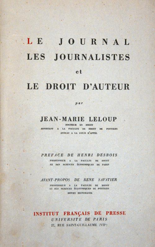 Le journal, les journalistes et le droit d'auteur (The newspaper, the journalists and royalty)